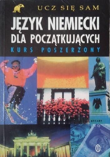 Okładka książki Język niemiecki dla początkujących : kurs poszerzony