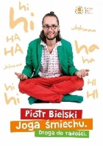 Okładka książki Joga śmiechu. Droga do radości