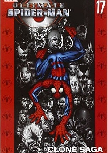 Okładka książki Ultimate Spider-Man, Vol. 17 - Clone Saga