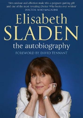 Okładka książki Elisabeth Sladen: the autobiography