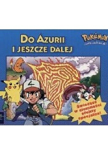 Okładka książki Pokémon - Do Azurii i jeszcze dalej