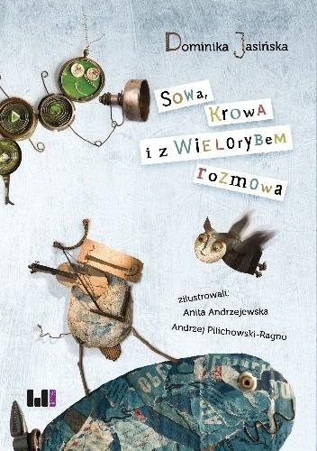 Okładka książki Sowa Krowa i z Wielorybem rozmowa