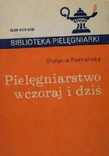 Okładka książki Pielęgniarstwo wczoraj i dziś