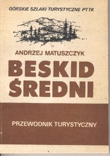 Okładka książki Beskid Średni. Przewodnik turystyczny