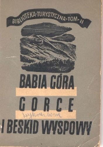 Okładka książki Babia Góra, Gorce i Beskid Wyspowy