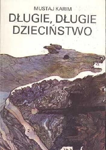 Okładka książki Długie, długie dzieciństwo