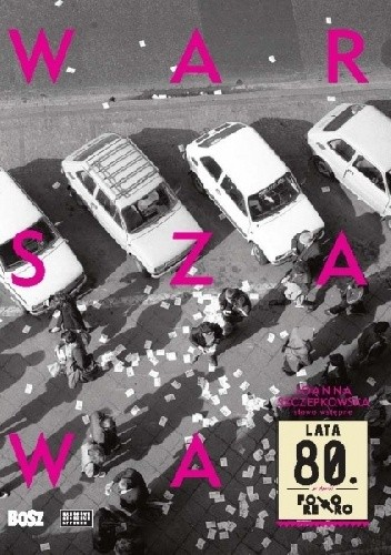 Okładka książki Warszawa lata 80.