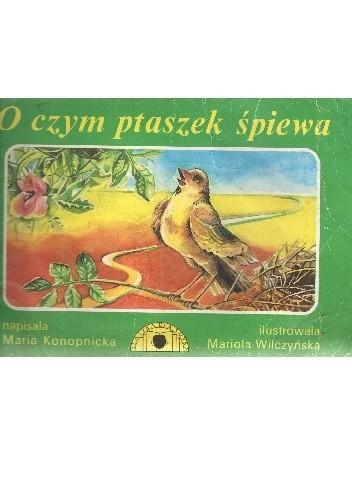 Okładka książki O czym ptaszek śpiewa