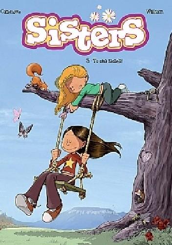 Okładka książki Sisters #3: To ona zaczęła!