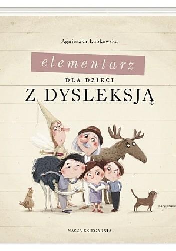 Okładka książki Elementarz dla dzieci z dysleksją