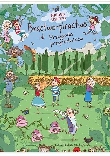 Okładka książki Bractwo-piractwo. Przygoda przyrodnicza