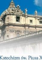 Katechizm św. Piusa X Vademecum katolika