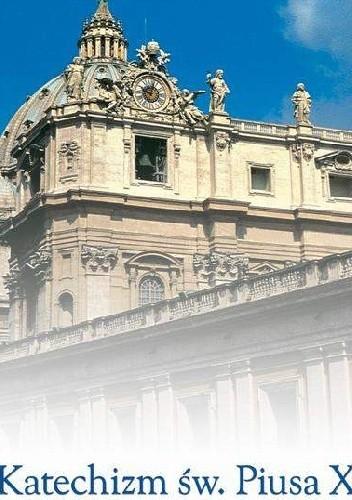 Okładka książki Katechizm św. Piusa X Vademecum katolika