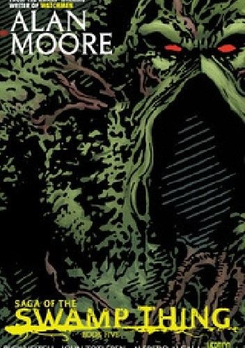 Okładka książki Saga of the Swamp Thing. Book Five