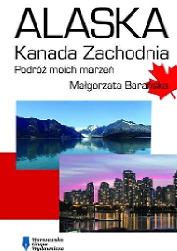 Okładka książki Alaska – Kanada Zachodnia