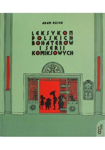 Okładka książki Leksykon polskich bohaterów i serii komiksowych