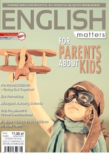 Okładka książki English Matters: For Parents about Kids, 14/2015 (Wydanie specjalne)