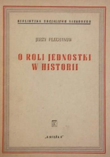 Okładka książki O roli jednostki w historii