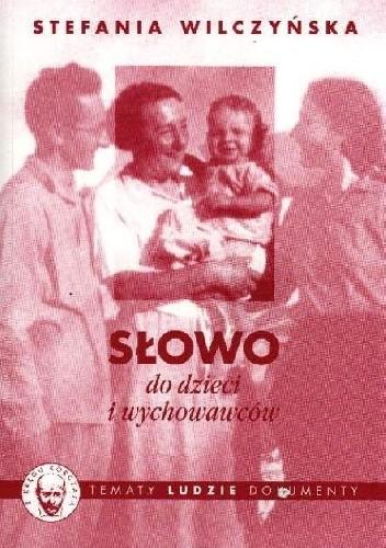 Okładka książki Słowo do dzieci i wychowawców