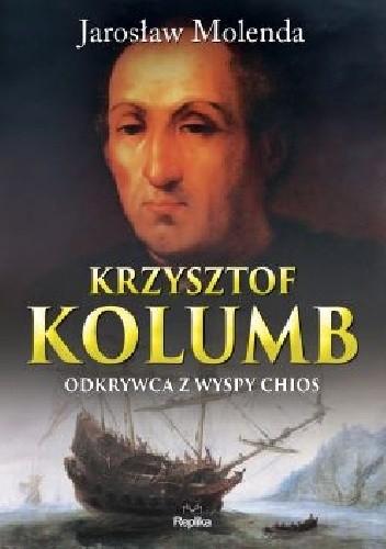 Okładka książki Krzysztof Kolumb. Odkrywca z wyspy Chios