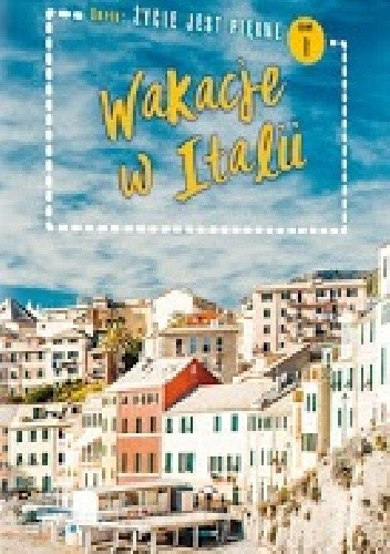 Okładka książki Wakacje w Italii