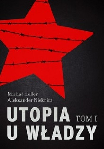 Okładka książki Utopia u władzy. Historia Związku Sowieckiego. Tom 1