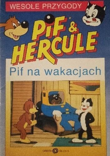 Okładka książki Pif & Hercule. Pif na wakacjach