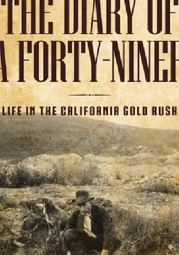 Okładka książki The Diary of a Forty-Niner