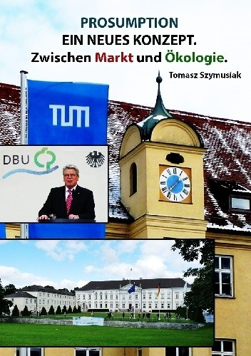 Okładka książki Prosumption – ein neues Konzept. Zwischen Markt und Ökologie.