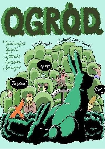 Okładka książki O.G.R.Ó.D. Olśniewające Grządki i Rabatki Ówczesne i Dzisiejsze