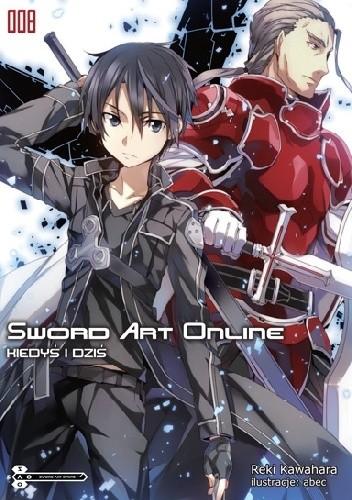 Okładka książki Sword Art Online 08 - Kiedyś i dziś