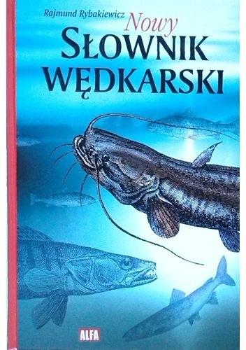 Okładka książki Nowy słownik wędkarski