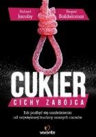 Cukier – cichy zabójca. Jak pozbyć się uzależnienia od największej trucizny naszych czasów