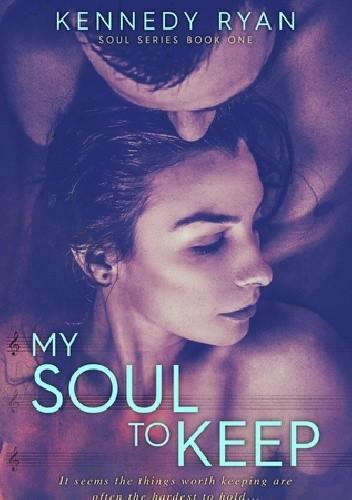 Okładka książki My Soul to Keep