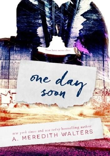 Okładka książki One Day Soon