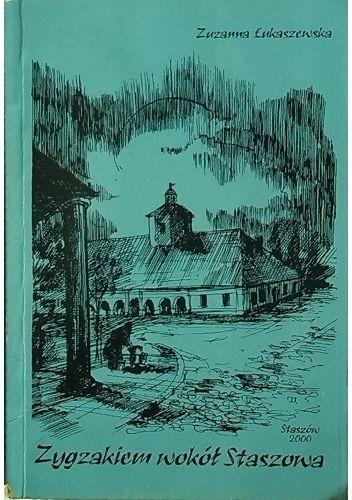 Okładka książki Zygzakiem wokół Staszowa