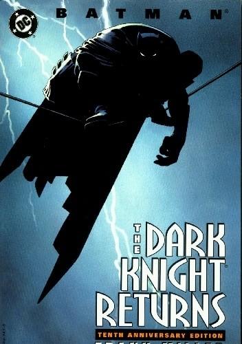 Okładka książki Batman: The Dark Knight Returns