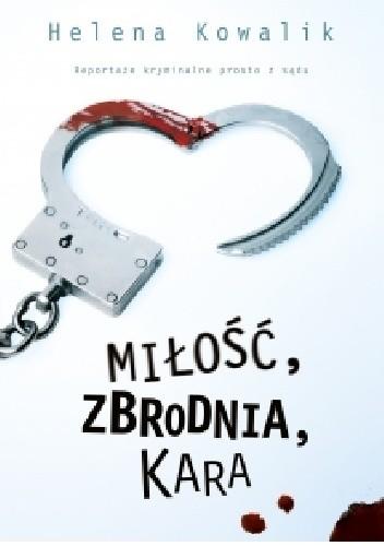 Okładka książki Miłość, zbrodnia, kara