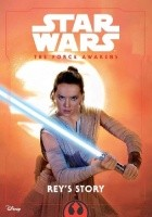 Star Wars: The Force Awakens: Rey's Story