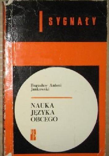 Okładka książki Nauka języka obcego. Spojrzenie psychologa