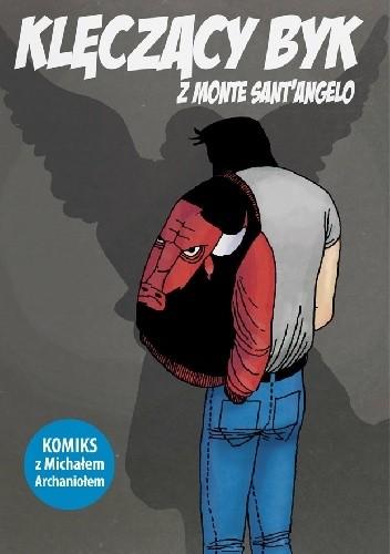 Okładka książki Klęczący Byk z Monte Sant'Angelo