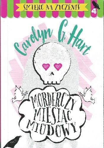Okładka książki Morderczy miesiąc miodowy