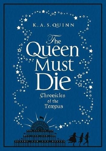 Okładka książki The Queen Must Die