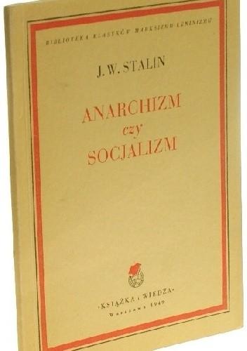 Okładka książki Anarchizm czy socjalizm?