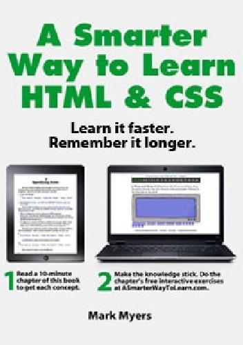 Okładka książki A Smarter Way to Learn HTML & CSS