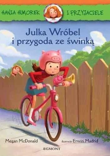 Okładka książki Julka Wróbel i przygoda ze świnką