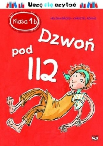 Okładka książki Klasa 1b. Dzwoń pod 112