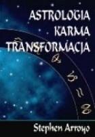 Astrologia. Karma.Transformacja