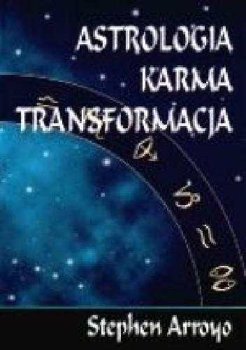 Okładka książki Astrologia. Karma.Transformacja