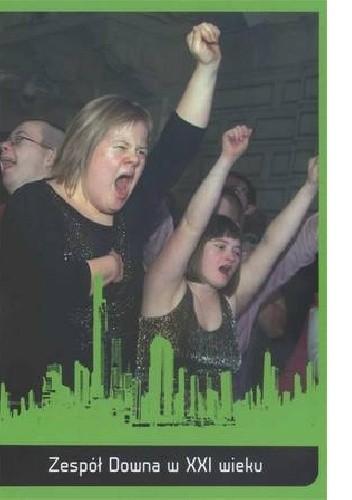 Okładka książki Zespół Downa w XXI wieku